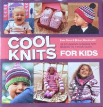 Cool Knits For Kids by Kate Gunn & Robyn MacDonald Hardback Collection of 25 Knitwear Designs for 0-7 Year Olds